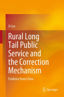 Rural Long Tail Public Service and the Correction Mechanism