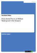 Postcolonial Theory in William Shakespeare's The Tempest