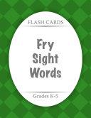 Flash Cards: Fry Sight Words Pdf/ePub eBook