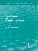 Sociology as Social Criticism (Routledge Revivals)
