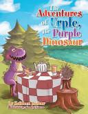 The Adventures of Urple, the Purple Dinosaur