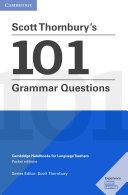 Scott Thornbury   s 101 Grammar Questions
