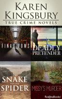 Karen Kingsbury True Crime Novels