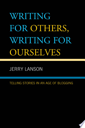 Download Writing for Others, Writing for Ourselves online Books - godinez books