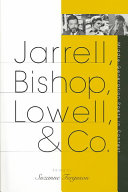 Jarrell, Bishop, Lowell, & Co: Middle-generation Poets in ...