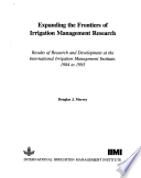 Expanding the Frontiers of Irrigation Management Research  : Results of Research and Development at the International Irrigation Management Institute, 1984 to 1995