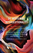 De Whitening Intersectionality