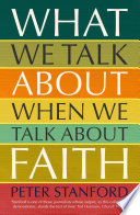 What We Talk about when We Talk about Faith Book