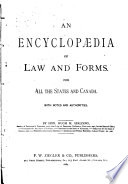 An Encyclopaedia Of Law And Forms For All The States And Canada