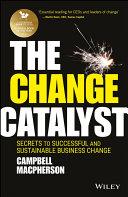 The Change Catalyst