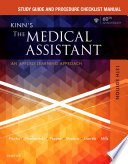 """Study Guide and Procedure Checklist Manual for Kinn's the Medical Assistant E-Book: An Applied Learning Approach"" by Deborah B. Proctor"
