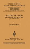 Mathematical Theory of Elastic Equilibrium