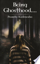 Being Ghosthood     Book PDF