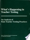 What S Happening In Teacher Testing