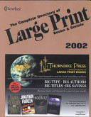 The Complete Directory of Large Print Books and Serials  2002