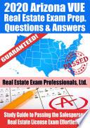 2020 Arizona VUE Real Estate Exam Prep Questions   Answers Book