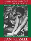 Shamanism and the Drug Propaganda