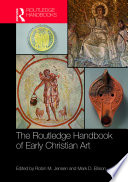 The Routledge Handbook of Early Christian Art