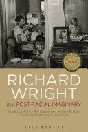 Richard Wright in a Post-Racial Imaginary Pdf/ePub eBook