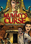 Mummy s Curse  The  Discovering King Tut s Tomb