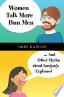 Women Talk More than Men