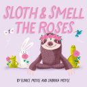 Sloth and Smell the Roses (A Hello!Lucky Book) Pdf/ePub eBook