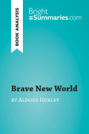 Brave New World by Aldous Huxley (Book Analysis) ebook