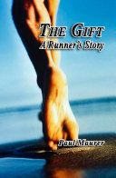 The Gift   A Runner s Story