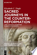 Sacred Journeys In The Counter Reformation