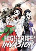 High Rise Invasion Vol  16 Book