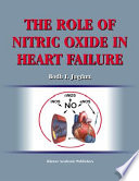 The Role of Nitric Oxide in Heart Failure Book