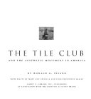 Tile Club and the Aesthetic Movement in America Book PDF