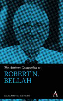 The Anthem Companion to Robert N  Bellah
