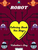 ROBOT Coloring Book For Boys Valentine s Day