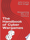 The Handbook of Cyber Wargames