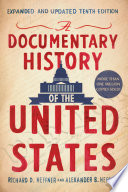 A Documentary History of the United States  Revised and Updated