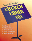 Church Choir 101