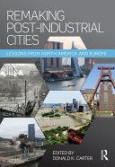 Remaking Post-Industrial Cities Pdf/ePub eBook