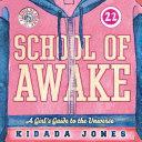 School of Awake