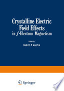 Crystalline Electric Field Effects in f Electron Magnetism
