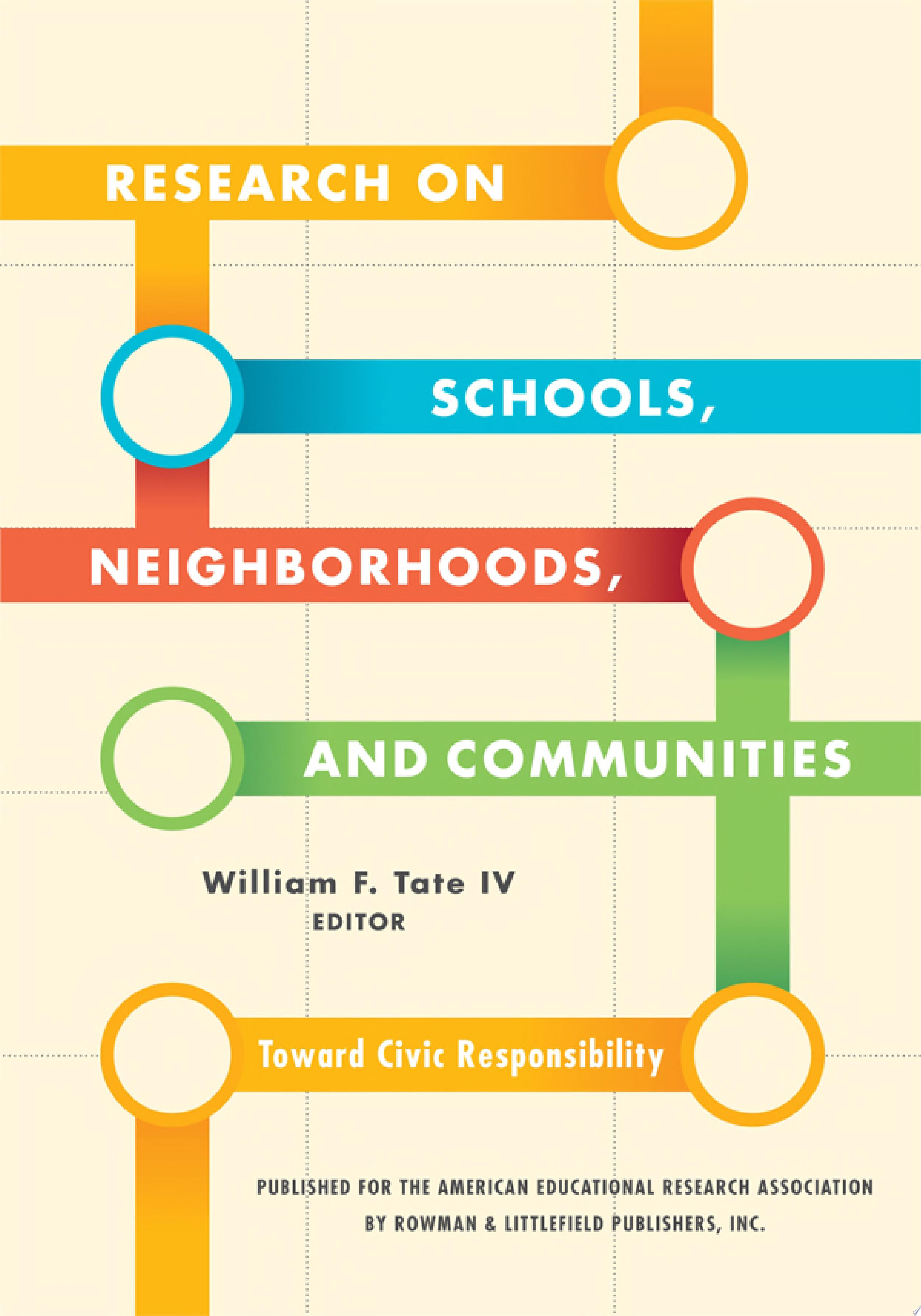 Research on Schools  Neighborhoods  and Communities