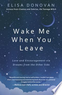 Wake Me When You Leave