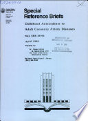 Childhood antecedents to adult coronary artery disease Book