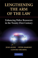 Lengthening the Arm of the Law