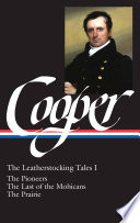 James Fenimore Cooper: The Leatherstocking Tales Vol. 2 (LOA #27)