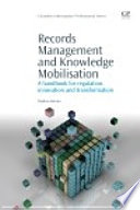 Records Management And Knowledge Mobilisation Book PDF