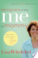 Taking Care of the Me in Mommy Book