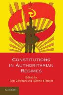 Constitutions in Authoritarian Regimes