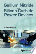 Gallium Nitride and Silicon Carbide Power Devices