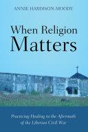 When Religion Matters